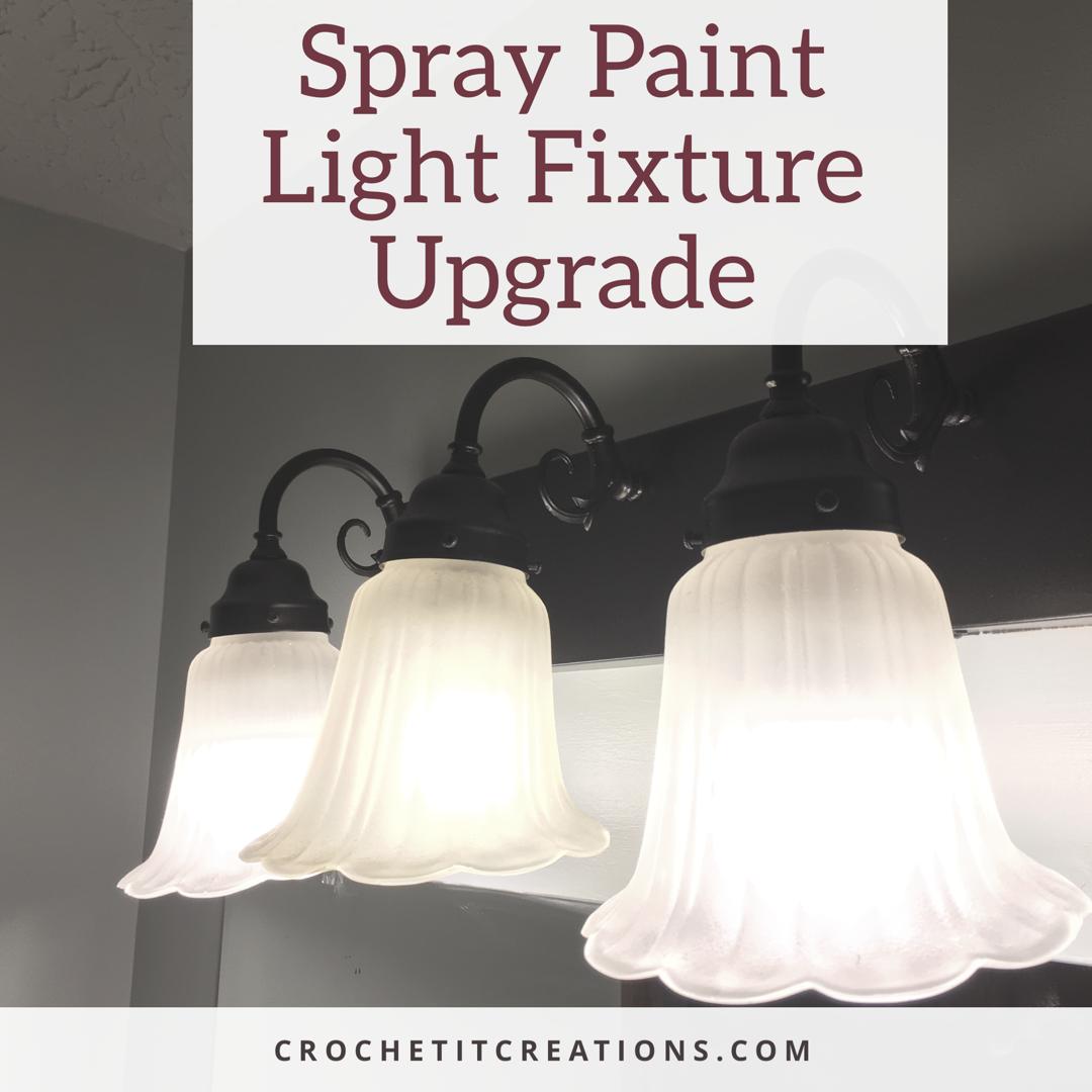 Spray Paint Light Fixture Upgrade Crochet It Creations