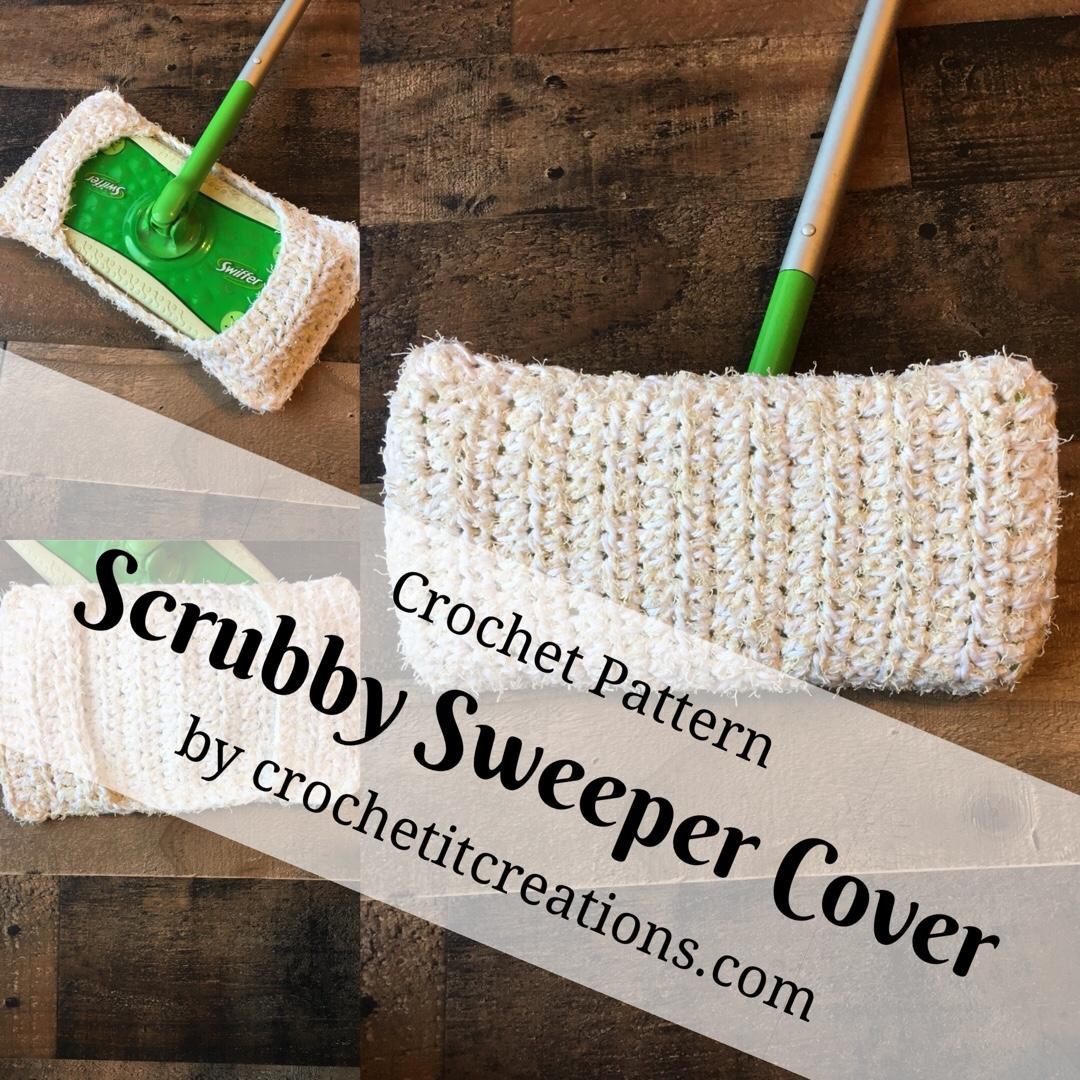 Scrubby Sweeper Cover Crochet Pattern Crochet It Creations