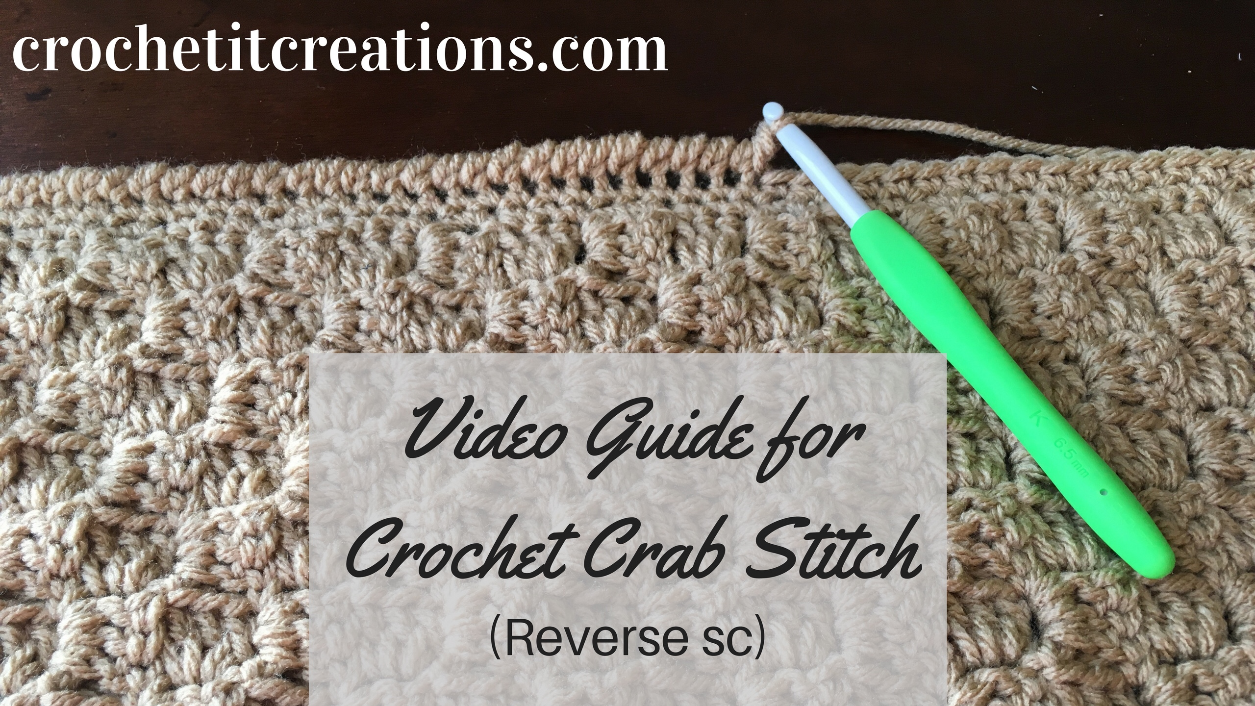 Video Guide For Crochet Crab Stitch Border Crochet It Creations