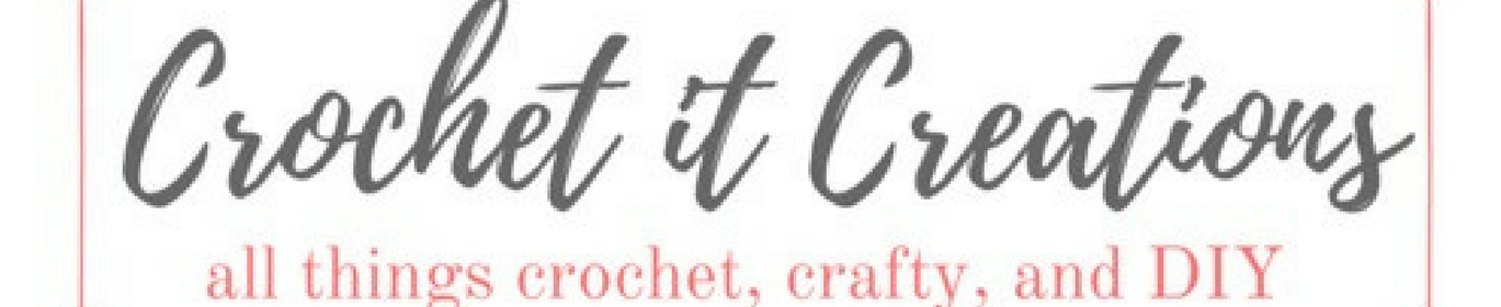 Crochet it Creations