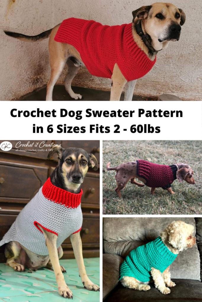 Dog Sweater Crochet Pattern In 6 Sizes Crochet It Creations