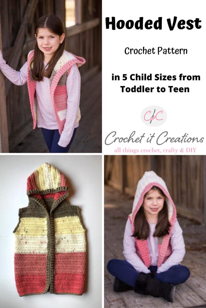 Child Hooded Vest Crochet Pattern Crochet It Creations